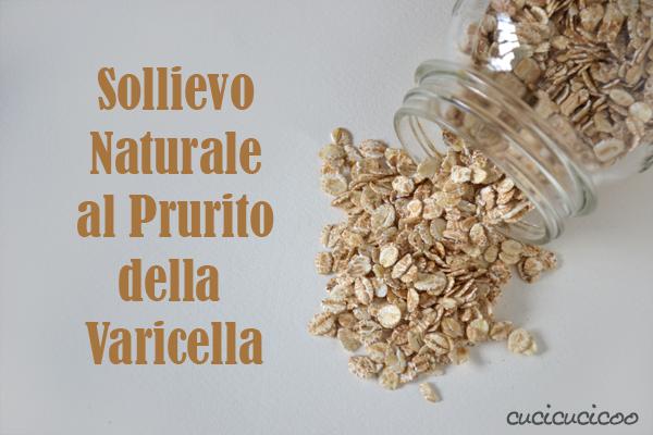 Sollievo naturale al prurito della varicella cucicucicoo - Varicella bagno ...