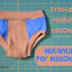Trasforma magliette vecchie in mutandine per maschietti