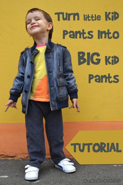 Turn little kid pants into big kid pants