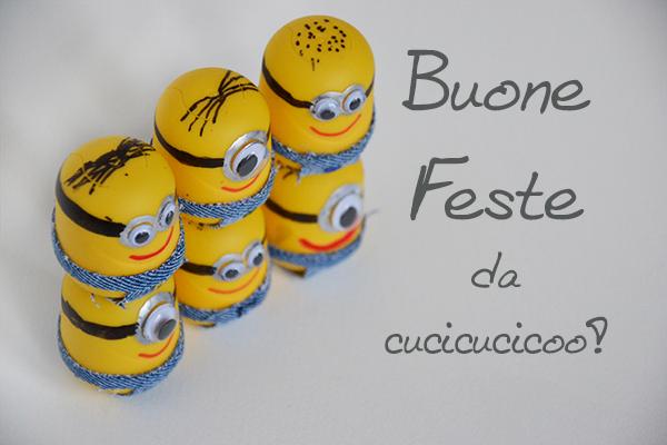 Buone feste da Cucicucicoo (e dai Minions!!)