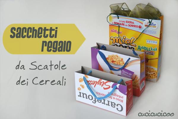 Tutorial: Come fare sacchetti regalo da scatole dei cereali