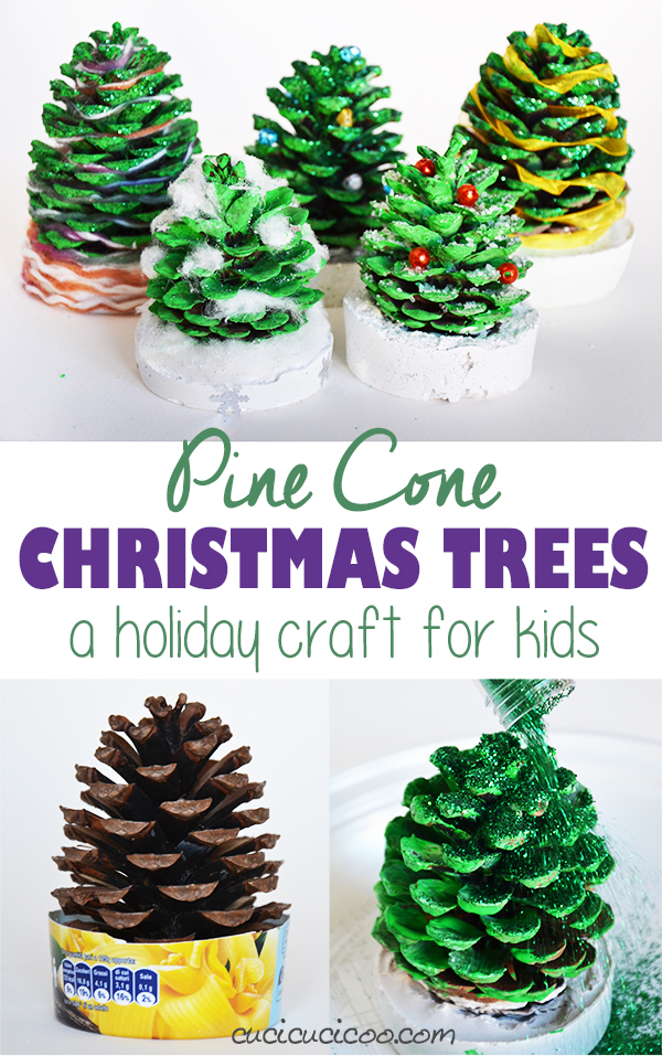 Pine Cone Christmas Ornaments To Make.Pine Cone Christmas Trees A Tutorial For Kids Cucicucicoo