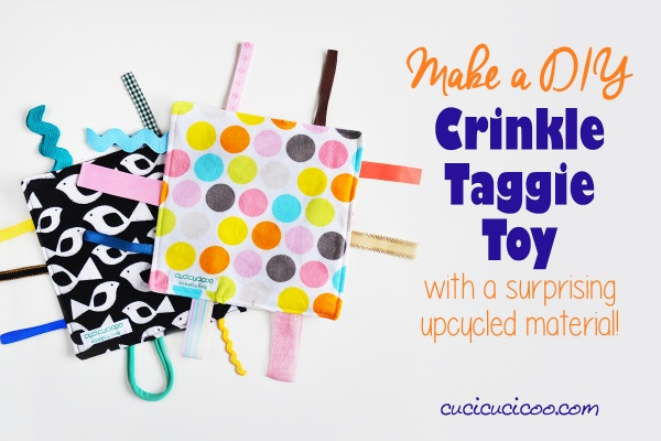 Make a DIY Crinkle Taggie Toy with a surprising upcycled material, one of 20 free sewing patterns for babies