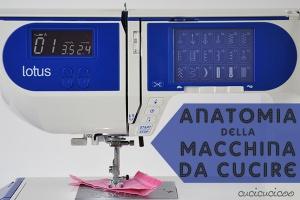 Anatomia della macchina da cucire: Impara a cucire a macchina, corso di cucito per principianti da Cucicucicoo.com!