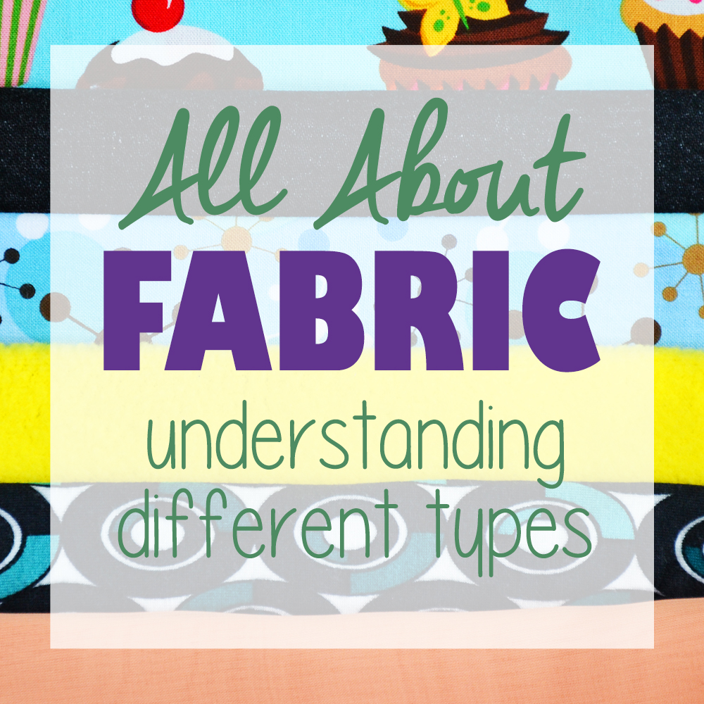 All about fabric: types of fabric and how to use them ...