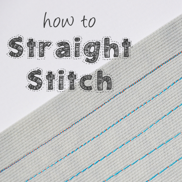 Learn to Machine Sew online course for beginners, Lesson 3: How to Straight Stitch