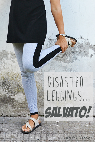 Leggings: come ho salvato un disastro di cucito! | www.cucicucicoo.com