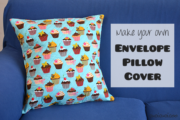 How To Sew An Envelope Pillow Cover Tutorial Cucicucicoo