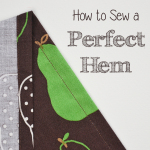 Learn to Machine Sew, Lesson #7: How to Sew a Perfect Hem. Learn an easy trick to make your hems perfectly even! | www.cucicucicoo.com
