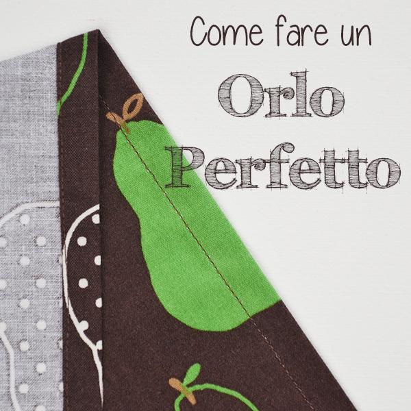 Impara a cucire a macchina, lezione n° 7: Come fare un orlo perfetto. Impara un trucco semplice per cucire orli perfetti! | www.cucicucicoo.com