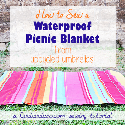 How to sew  a Waterproof Picnic Blanket from upcycled umbrellas
