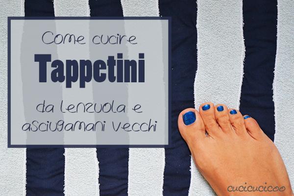 Come cucire un tappetino da bagno ricicloso da lenzuola ed asciugamani recuperati! Veloci, semplici ed eco-sostenibili!   www.cucicucicoo.com