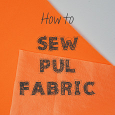 How to sew PUL fabric (for waterproof layers in cloth diapers, pads, wet bags and changing mats) | www.cucicucicoo.com
