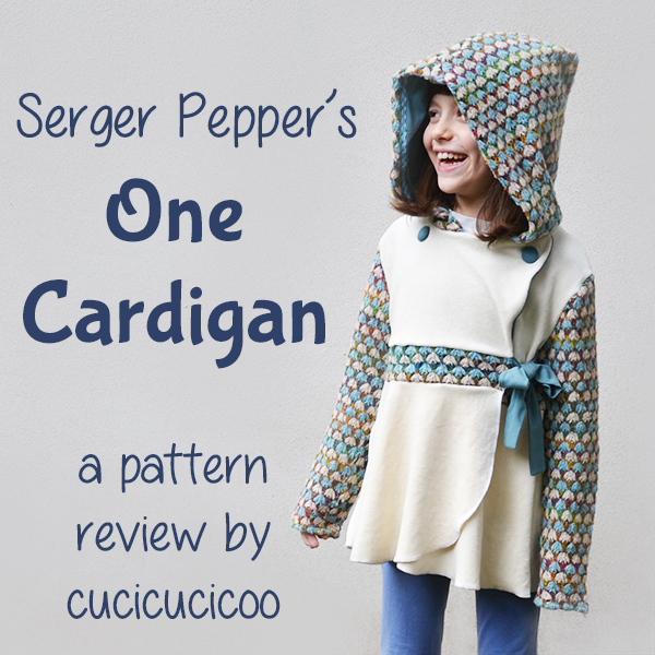 One Cardigan di Serger Pepper. Un maglioncino con laccetti e gonnetta a petalo. Opzioni per il cappuccio, le maniche e i bottoni. Recensione di www.cucicucicoo.com