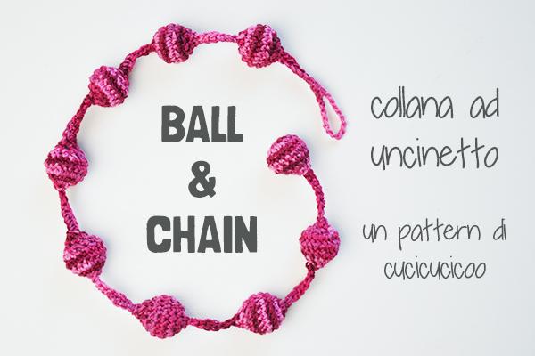 Ball & Chain: pattern per una collana all'uncinetto di www.cucicucicoo.com