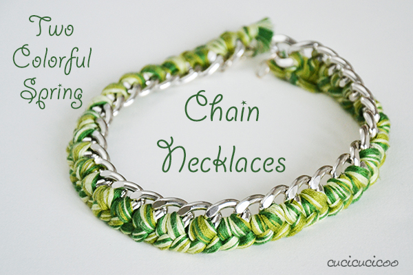 DIY Chain necklaces for spring. Two different techniques make two totally different-looking chain accessories, one with crochet and the other with embroidery floss, but both perfect for gift giving! www.cucicucicoo.com