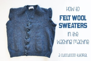 How to felt wool sweaters in the washing machine: make your own boiled wool for crafting or sewing from old sweaters, cardigans, jumpers, blankets or any other thrifted wool items! www.cucicucicoo.com