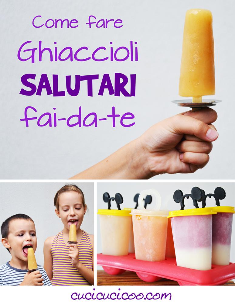 Rinfrescati e divertiti con i bambini in estate con questi ghiaccioli salutari fai-da-te! Diversi tipi di formine (anche senza plastica) e idee per ingredienti e gusti!