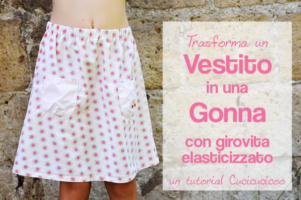 Tutorial di refashion: come trasformare un vestito in una gonna con un girovita elastico - www.cucicucicoo.com