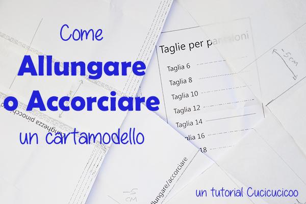 Come allungare o accorciare un cartamodello per la forma perfetta per il tuo corpo - www.cucicucicoo.com