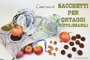 Non usare più buste di plastica per gli ortaggi! Ecco come cucire sacchetti per frutta e verdure riutilizzabili in due modi! www.cucicucicoo.com