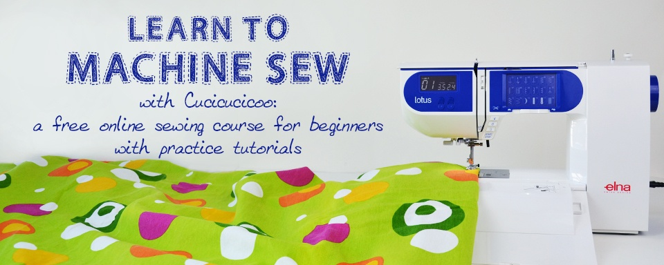 Learn To Machine Sew With Cucicucicoo: A Free Online Sewing Course For Beginners With Practice Tutorials. Www.cucicucicoo.com
