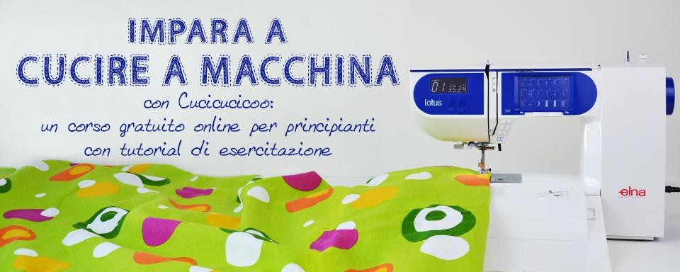 Impara A Cucire A Macchina Con Cucicucicoo: Un Corso Gratuito Online Per Principianti Con Tutorial Di Esercitazione. Www.cucicucicoo.com