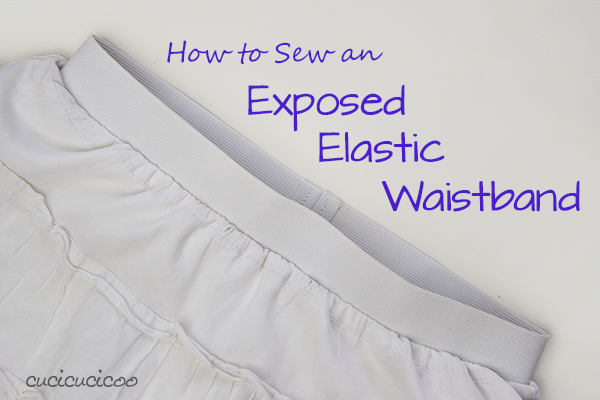 How To Sew An Exposed Elastic Waistband In 40 Steps Cucicucicoo Adorable How To Sew Elastic With A Sewing Machine