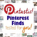 Pintastic! Tested Pinterest tutorials for no-fail DIY