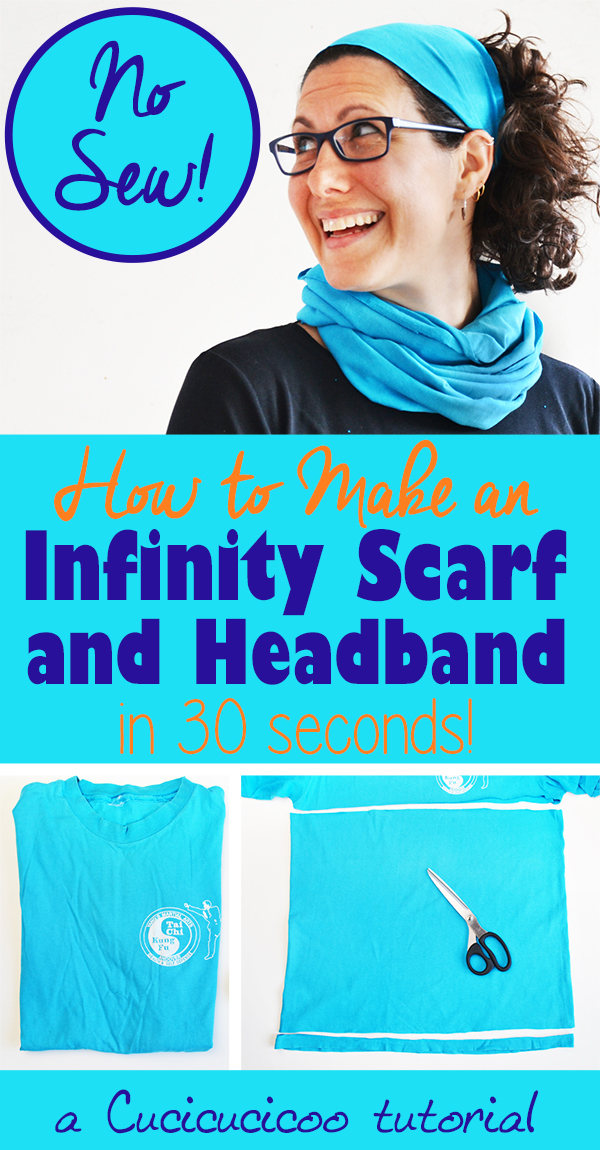 Look great and stay warm in the blink of an eye with a pair of scissors and a T-shirt! You can make a matching infinity scarf and headband set in less than 30 seconds with just 4 cuts! Super easy no-sew tutorial on www.cucicucicoo.com