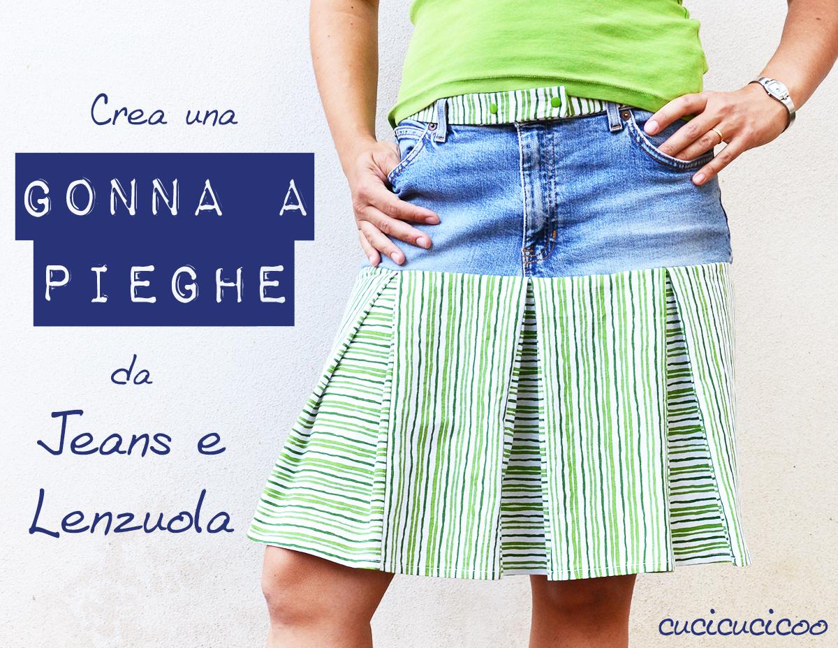 Cuci una gonna a pieghe con un jeans vecchio e un lenzuolo che non serve più! Un tutorial di refashion di www.cucicucicoo.com