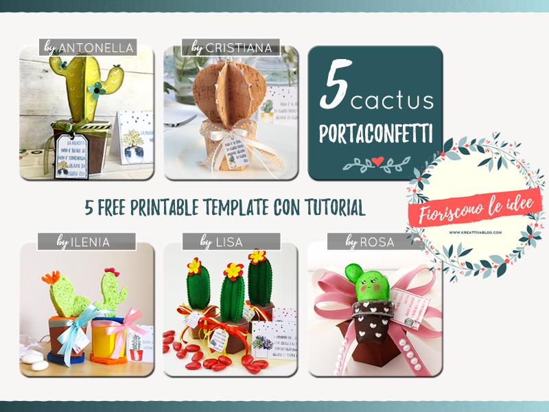 5 tutorial fantastici per fare una tua bomboniera cactus handmade con materiali diversi! Template e biglietti scaricabili per festeggiare tutti i tuoi eventi più importanti!