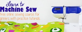 Learn To Machine Sew Free Sewing Course For Beginners, Only On Cucicucicoo.com! #sew #learntosew