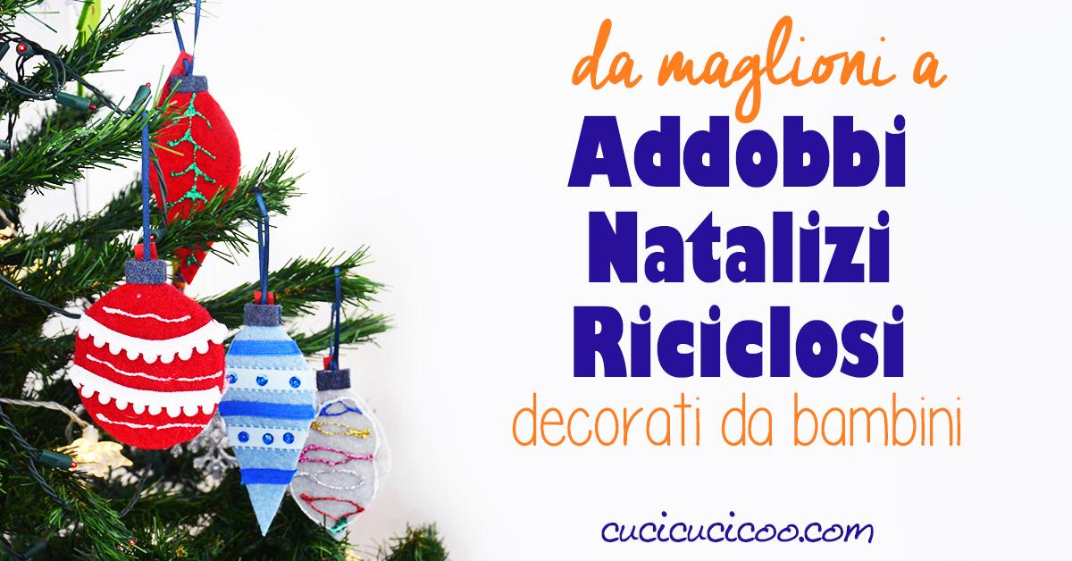 Addobbi natalizi fai da te per bambini da maglioni for Addobbi natalizi fai da te 2017