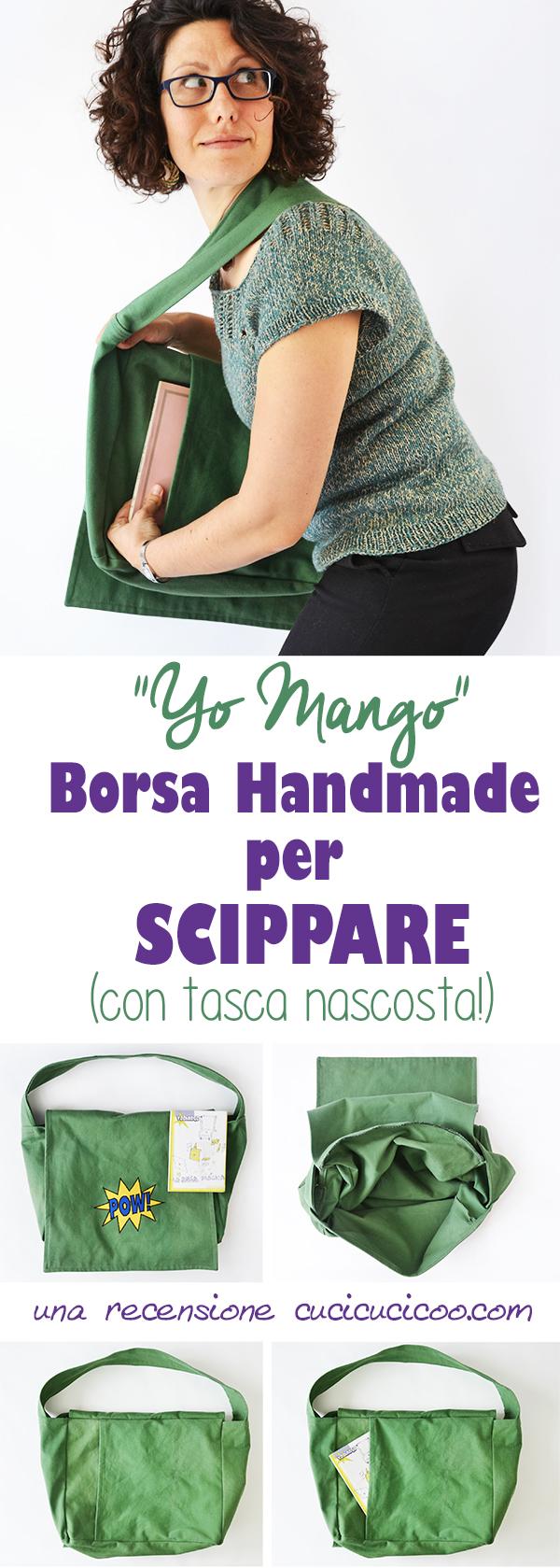 """Protestare contro la """"fast fashion"""" con un cartamodello per una borsa magica handmade da cucire: la borsa per scippare con il cartamodello Yo Mango. #borsamagicafaidate #diffondiamolamoreperilcucito"""
