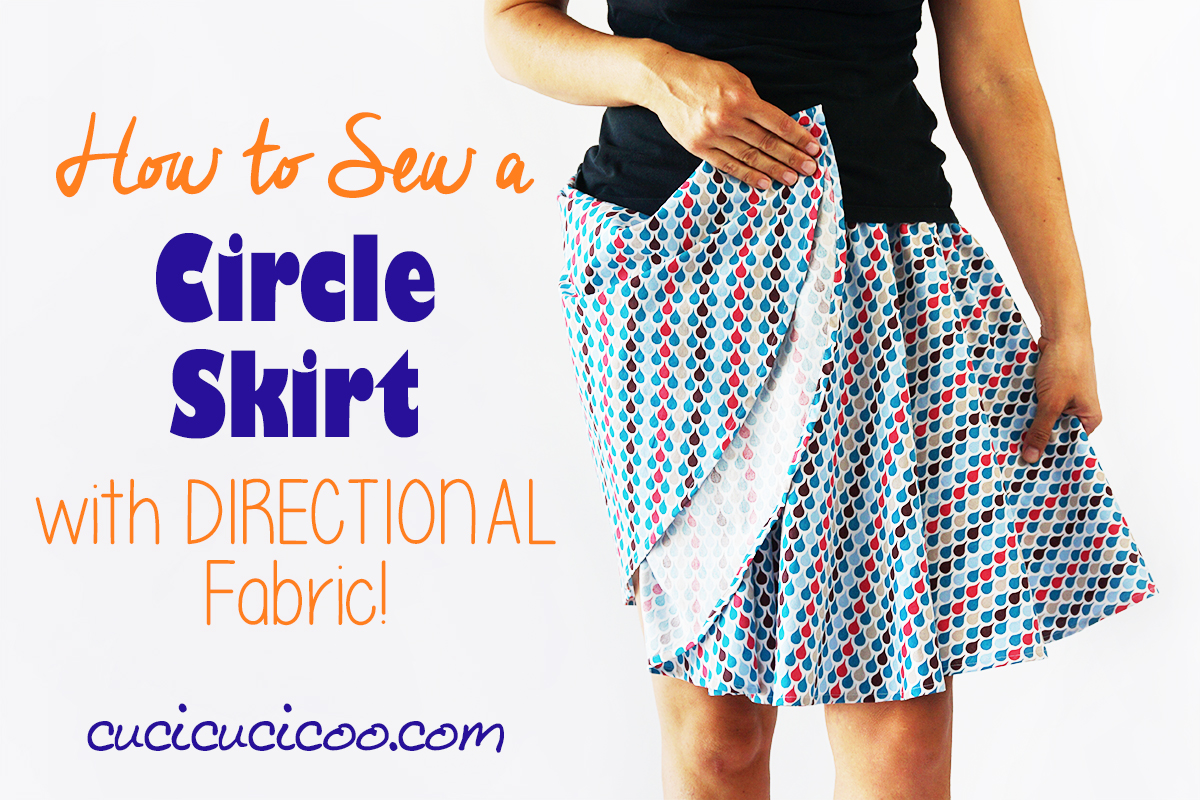 Learn how to make a circle skirt with directional fabric so that the design stays straight, and you'll be able to make loads of fun, twirly skirts, even from smaller cuts of fabric! #diywardrobe #freepattern #handmadewardrobe