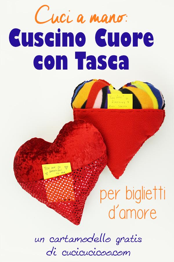 Festeggia San Valentino con messaggi d'amore dentro la tasca di questo cuscino cuore cucito a mano! Il cartamodello gratis è semplice per principianti e bambini da cucire a mano o a macchina. #sanvalentino #sanvalentinofaidate