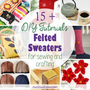 Have you accidentally shrunk your favorite wool sweater in the wash? No fear, for here are the best felted sweater DIY tutorials for sewing and crafting! #feltedsweater #feltedwool