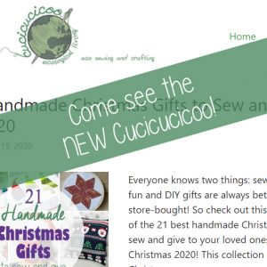Take a tour of the brand new Cucicucicoo: Eco Sewing and Crafting for 2021! The new blog and pattern shop are now more simple, sleeker, faster and- best of all- glitch-free! #sewing #repurposing