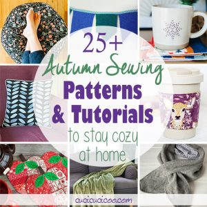 Enjoy the cooler weather with the best autumn sewing patterns and projects! These fall sewing projects for beginners and advanced sewists alike are perfect for snuggling up at home sweet home!